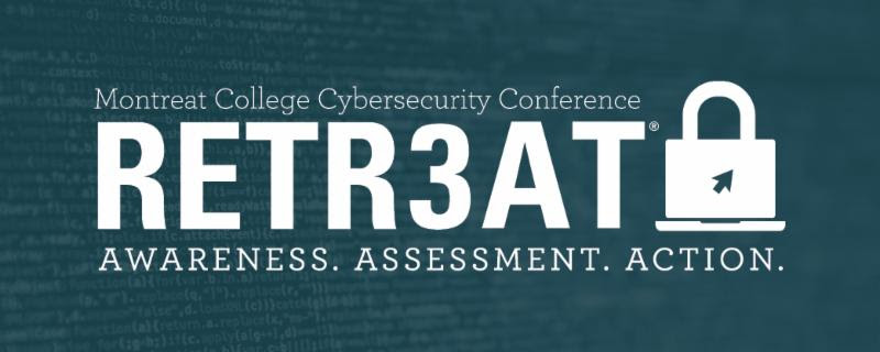 retr3at Montreat College Cybersecurity Conference - Awareness. Assessment. Action.